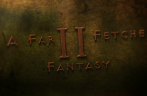 A Far Fetched Fantasy II